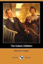 The Duke's Children (Dodo Press)