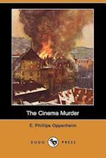 The Cinema Murder (Dodo Press)
