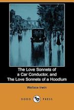 The Love Sonnets of a Car Conductor, and the Love Sonnets of a Hoodlum (Dodo Press)