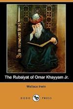 The Rubaiyat of Omar Khayyam Jr. (Dodo Press)