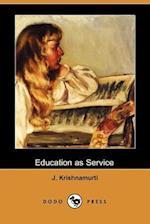 Education as Service (Dodo Press)