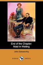 End of the Chapter: Maid in Waiting (Dodo Press)