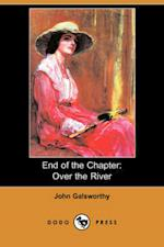 End of the Chapter: Over the River (Dodo Press)