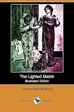 The Lighted Match (Illustrated Edition) (Dodo Press)