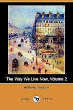The Way We Live Now, Volume 2