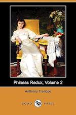 Phineas Redux, Volume 2 (Dodo Press)