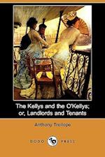 The Kellys and the O'Kellys; Or, Landlords and Tenants (Dodo Press)