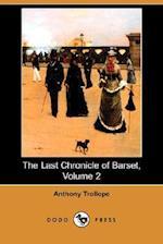 The Last Chronicle of Barset, Volume 2 (Dodo Press)