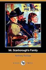 Mr. Scarborough's Family (Dodo Press)