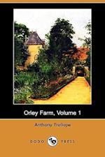 Orley Farm, Volume 1 (Dodo Press)