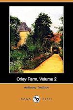 Orley Farm, Volume 2 (Dodo Press)