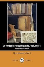 A Writer's Recollections, Volume 1 (Illustrated Edition) (Dodo Press) af Mrs Humphry Ward
