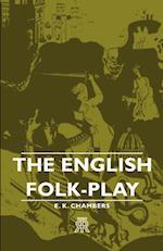 The English Folk-Play