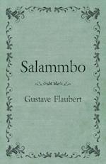 Salammbo Of Gustave Flaubert (1885)