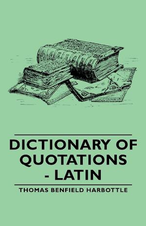 Dictionary of Quotations - Latin