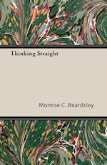 Thinking Straight af Monroe C. Beardsley