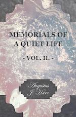 Memorials of a Quiet Life - Vol. II.