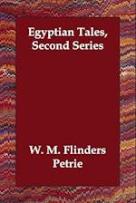 Egyptian Tales, Second Series