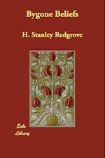 Bygone Beliefs af H. Stanley Redgrove