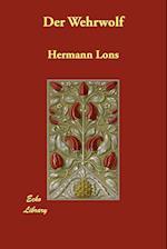 Der Wehrwolf af Hermann Lns, Hermann Lons