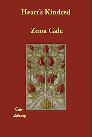 Bog, hæftet Heart's Kindred af Zona Gale