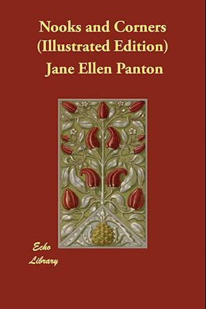 Bog, paperback Nooks and Corners (Illustrated Edition) af Jane Ellen Panton