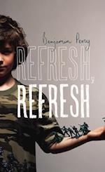 Refresh, Refresh af Benjamin Percy