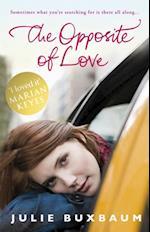 Opposite Of Love af Julie Buxbaum