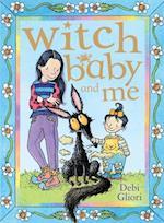 Witch Baby and Me af Debi Gliori