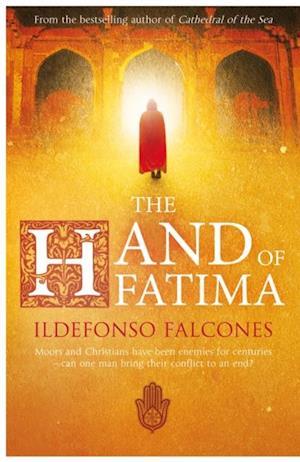 Hand of Fatima af Ildefonso Falcones