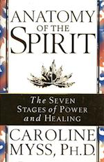 Anatomy Of The Spirit af Caroline Myss
