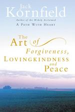 Art Of Forgiveness, Loving Kindness And Peace