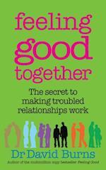 Feeling Good Together af David Burns