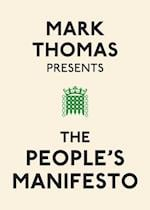 Mark Thomas Presents the People's Manifesto af Mark Thomas