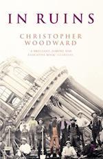 In Ruins af Christopher Woodward
