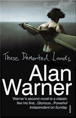 These Demented Lands af Alan Warner