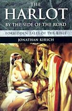 Harlot By The Side Of The Road af Jonathan Kirsch