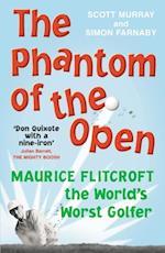 Phantom of the Open