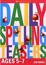 Daily Spelling Teasers Ages 5-7 af Sue Graves, Nick Diggory