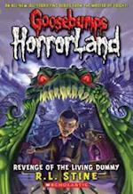 Revenge of the Living Dummy (Goosebumps Horrorland, nr. 1)