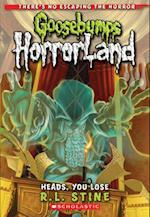 Heads, You Lose (Goosebumps Horrorland, nr. 15)