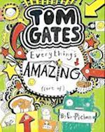 Everything's Amazing (sort of) (Tom Gates, nr. 3)