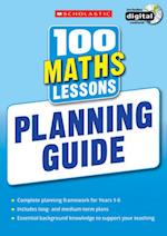 100 Maths Lessons: Planning Guide (100 Lessons 2014 Curriculum)