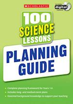 100 Science Lessons: Planning Guide (100 Lessons 2014 Curriculum)