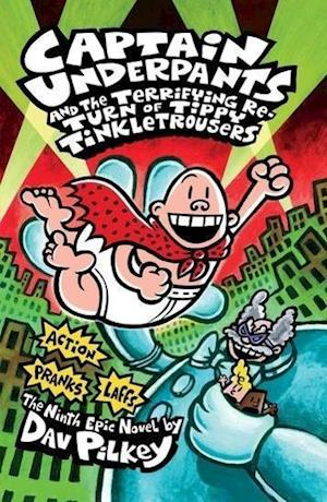 Bog paperback Captain Underpants and the Terrifying Return of Tippy Tinkletrousers af Dav Pilkey