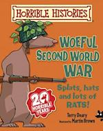 The Woeful Second World War (Horrible Histories S)