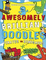 Pirates Vs Dinosaurs (Awesomely Brilliant Doodles)