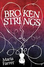 Broken Strings af Maria Farrer