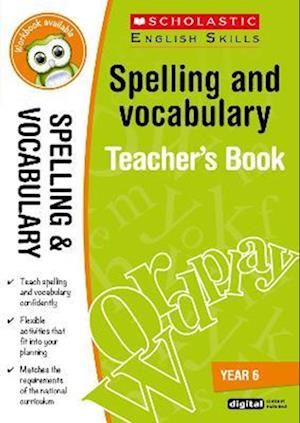 Bog, ukendt format Spelling and Vocabulary Teacher's Book (Year 6) af Shelley Welsh