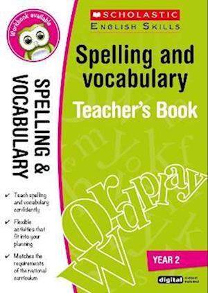 Bog, ukendt format Spelling and Vocabulary Teacher's Book (Year 2) af Sarah Snashall